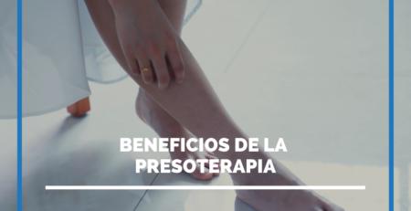 beneficios de la presoterapia